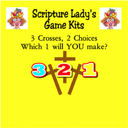 Scripture Lady  Three Crosses, Two Choices – Which One Will YOU Make? Game