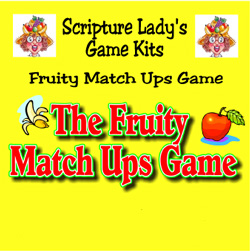 Scripture Lady  The Fruity Match Ups Game