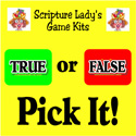 Scripture Lady <i> True or False Pick It!</i> Game