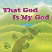 <i>That God is My God</i> Worship Song MP3 with Mini Lesson Download