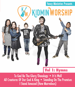 Yancy Kidmin Worship Vol. 1: Hymns Download