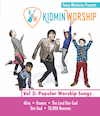 Yancy <i>Kidmin Worship Vol. 2: Popular Worship Songs</i> Download