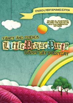 Yancy Little Praise Party - Happy Day Everyday Church Performance DVD