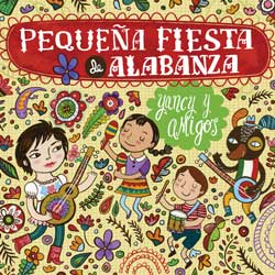 Yancy Pequeña Fiesta de Alabanza CD Download
