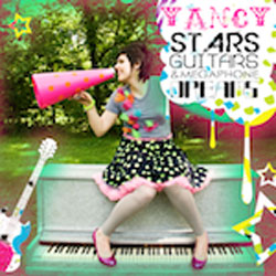Yancy Stars, Guitars and Megaphone Dreams CD Download
